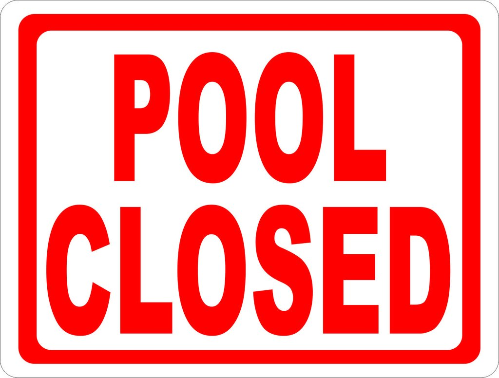 Pool Closed Sign 1024x1024